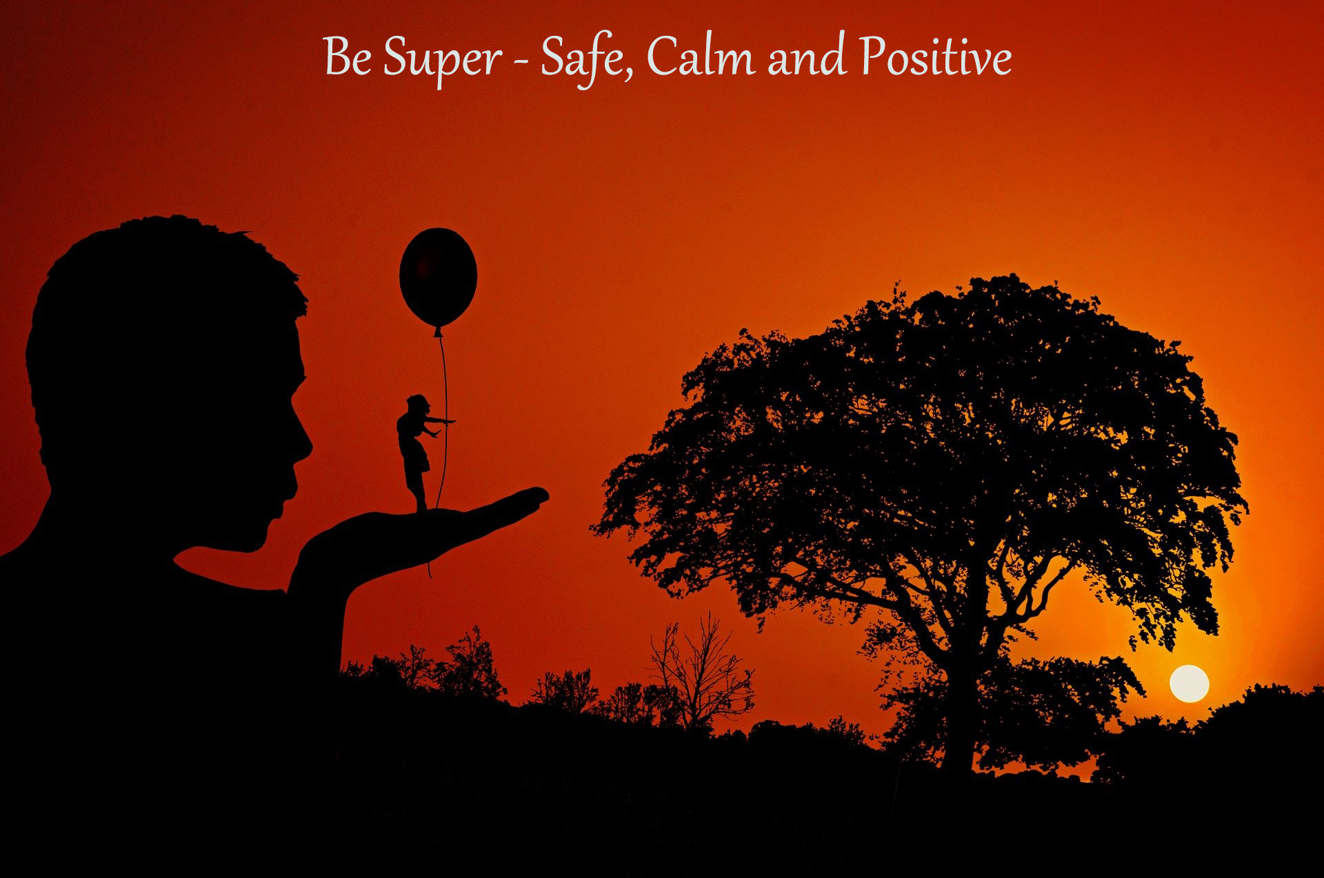 Safe Calm Positive